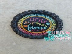 Little But Fierce-Colorful Finished Bottle Cap