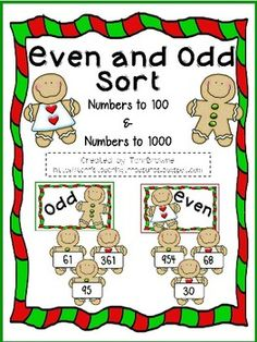 Super, cute gingerbread themed sorting activity to help reinforce the concept of even and odd numbers. There are 2 sets of sorting cards (numbers to 99 and numbers to 999) that can be used separately or together. Answer keys included as well as a recording sheet.This product is great as part of your Math centers or for early finishers.