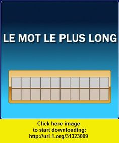 Le mot le plus long, iphone, ipad, ipod touch, itouch, itunes, appstore, torrent, downloads, rapidshare, megaupload, fileserve