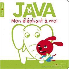 Java mon éléphant à moi de Paulson https://www.amazon.fr/dp/2013831528/ref=cm_sw_r_pi_dp_u3JdxbHBQAP1Y
