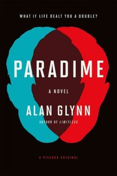 Paradime by Alan Glynn. After being suddenly terminated from his job as a civilian contractor, Danny Lynch takes a gig as a line cook at a stuffy Midtown restaurant where he becomes dangerously fixated on a young venture capitalist who has everything Danny never knew he wanted.