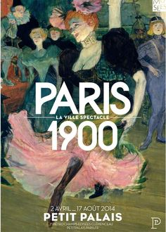 PARIS 1900, LA VILLE - Spectacle Paris Exposition du 02/04/2014 au 17/08/2014.