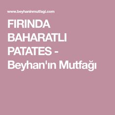 FIRINDA BAHARATLI PATATES - Beyhan'ın Mutfağı