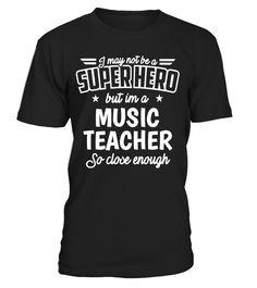 Music Teacher Shirt Not Superhero Funny Gift T-Shirt - Limited Edition  Music T-shirts