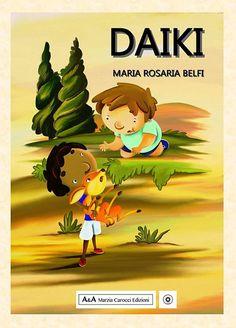Daiki di Maria Rosaria Belfi, una bellissima storia di amicizia e solidarietà multiculturale con un bambino originario di Aleppo. Aleppo, Fictional Characters, Rosario, Fantasy Characters