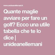 Quante maglie avviare per fare un golf? Ecco una utile tabella che te lo dice   unideanellemani