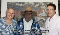 The day he visited The Canvas Art Factory Aboriginal Artists, Contemporary Artists, Canvas Art, Canvases