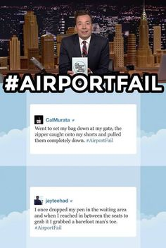 The Tonight Show Starring Jimmy Fallon Jimmy reads some of your funniest #AirportFail tweets. Have your own funny airport story? Share it below!  More Hashtags: https://www.youtube.com/watch?v=KDJaT33l4SU