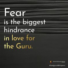 Fear is the biggest hindrance in love for the Guru. Quotation, Booklet, Motivationalquotes, Quote Of The Day, Life Hacks, Love Quotes, Prayers, Spirituality, Sayings
