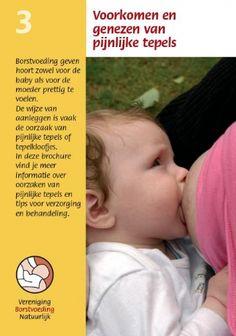 Borstvoeding, brochure, VBN, voorkomen en genezen van pijnlijke tepels. Te bestellen op: www.borstvoedingnatuurlijk.nl
