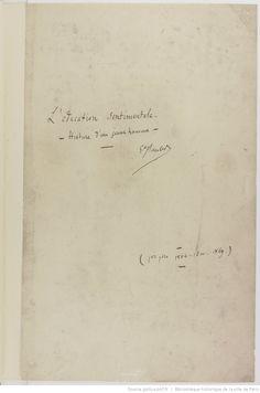 Manuscrits de Gustave Flaubert. Gustave Flaubert. Œuvre. Roman. Gustave…