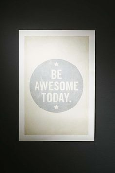 Lucius Art Be Awesome Today Art Print - Urban Outfitters