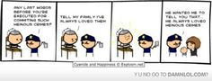 Always loved Cyanide and Happiness. :)