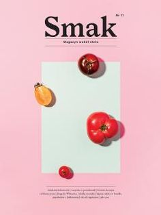 Smak (Poland) Smak Magazine (Poland), Photographer & Art Director: Agata Bartkowiak, Creative Director: Krzysiek Krzysztofiak This image has get Poster Design, Poster Layout, Print Layout, Graphic Design Posters, Graphic Design Typography, Branding Design, Food Graphic Design, Design Packaging, Magazine Ideas