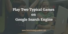 Google have added two typical games on Google search engine. You can play right…