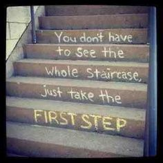 take everything step by step (not just for alcoholics)