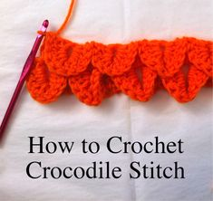 Ultimate Beginner's Guide to the #crochet Crocodile Stitch   Red Heart Blog