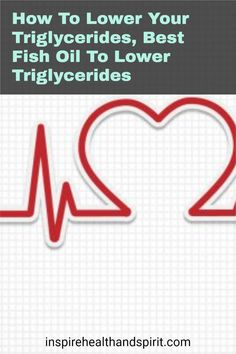 Are you eating right, low fat, exercising, and still not able to lower your triglycerides? This fish oil is the powerhouse of fish oils. It helped me lower my levels by 143 points! #howtolowertriglycerides#triglyceridesloweringdiet#triglycerides#lowertriglycerides#fishoil#omega3#hearthealth Reducing High Blood Pressure, Lower Blood Pressure, Best Fish Oil, Lower Triglycerides, Blood Pressure Remedies, Be Honest With Yourself, Cholesterol Levels, Eat Right, Excercise