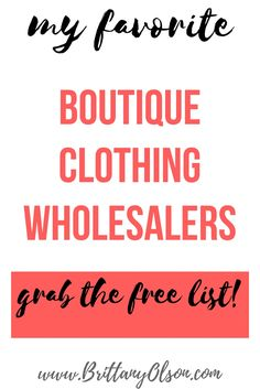 How to find wholesale clothing for online boutique. Online boutique source of wholesalers for online store fashion boutique. Quality wholesale clothing at affordable prices for keystoning and selling online in your boutique or brick and mortar storefront. My favorite boutique clothing wholesalers - grab the free list - www.brittanyolson.com/boutique-wholesale-clothing