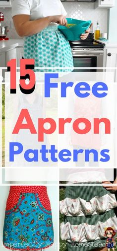 15 Free Apron Patterns - Easy to Sew & No Sew Aprons Perfect for Homesteading, Garden and Cooking Chores!