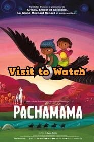 Download Pachamama 2018 480p 720p 1080p Bluray Hd Free Free Movies Online Movies Online Family Movies