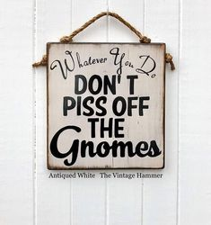 This fun Garden Gnome sign measures 11 inches wide, 12 inches long and is painted on inch thick, solid wood. It comes in 17 different colors choices. The color choice, Stone Moss, is an original custom finish created by The Vintage Hammer. Wood Signs Sayings, Sign Quotes, Qoutes, Christmas Gnome, Christmas Crafts, Christmas Goodies, Reclaimed Wood Signs, Gnome House, Ideias Diy