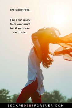 She's debt free. You'd run away from your scarf too if you were debt free. Escape Debt Forever - A (de)programme for Mamas seeking financial freedom.
