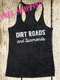 Dirt Roads and Diamonds. Southern Girl Tank by BlessonsApparel, $26.00