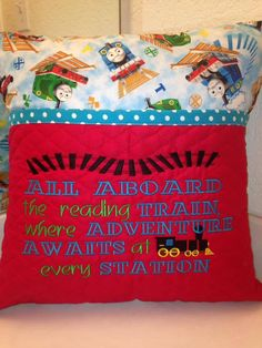 """Embroidery Designs """"All aboard the reading train, where adventure awaits at every station"""" with fill train and tracks machine embroidery design Perfect for the reading pillows or inspirational tee shirts! Words Fits in the Pillow Embroidery, Border Embroidery, Vintage Embroidery, Embroidery Ideas, Beginner Embroidery, Learn Embroidery, Book Pillow, Reading Pillow, Bolster Pillow"""
