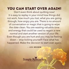 """Les Brown: You can start over again! Don't even think about quitting now!"" by Les Brown Starting Over Quotes, Starting Over Again, Over It Quotes, Quotes To Live By, Me Quotes, Qoutes, Quotable Quotes, Start Again, Queen Quotes"
