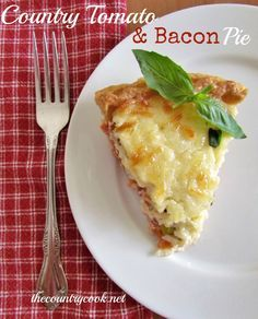 The Country Cook: Country Tomato & Bacon Pie.  Pinned from:  http://www.thecountrycook.net/2012/06/country-tomato-bacon-pie.html