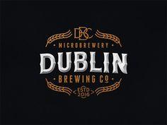 Dublin Brewing Co. by Srdjan Vidakovic on Dribbble Vintage Logo Design, Custom Logo Design, Logo Vintage, Creative Logo, Logo Inspiration, Logo Branding, Branding Design, Brewery Logos, Bar Logo