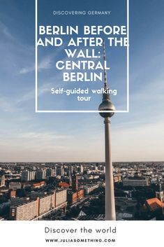Berlin before and after the wall: Central Berlin self-guided walking tour #Berlin #Travel