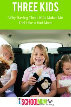 Why Having Three Kids Makes Me Feel Like A Bad Mum - School Mum