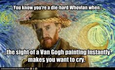 I went to the Van Gogh exhibit at the d'Orsay last week and lost my shit. People stared.