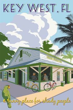 Green Parrot Bar ~ Just Looking Gallery ~ Steve Thomas ~ Key West Vintage Florida, Old Florida, Florida Travel, Art Deco Posters, Cool Posters, Key West Florida, Florida Keys, Steve Thomas, Poster Retro