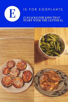 5 snacks that start with the letter E