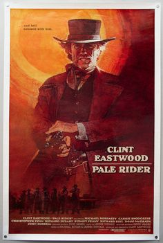 Pale Rider (1985) USA Warner Western.  D: Clint Eastwood. With Michael Moriarty, Carrie Snodgrass, Chris Penn, Richard Dysart, Richard Kiel. 10/04/02