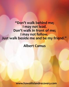 This was my favorite quote when I was a teenager!  I have nerver forgotten it.   #inspirational #quotes. #hawaiirehab www.hawaiiislandrecovery.com