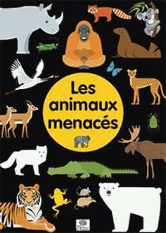 Les animaux menacés. Collection Pictodoc (éditions Le Pommier)