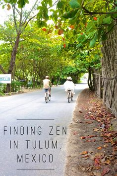 Top ten zen moments on a relaxing vacation in Tulum, Mexico. Our chillax guide on the best things to do.