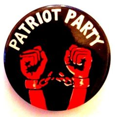 PATRIOT PARTY - 1969 button. Black Panthers, Young Lords, Rainbow Coalition pin