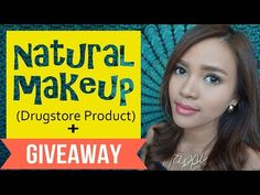 Natural Makeup (Drugstore Product) + GIVEAWAY - Bahasa - YouTube
