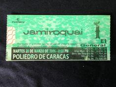 28/03/2006: Jamiroquai en el Poliedro de Caracas. Entrada general