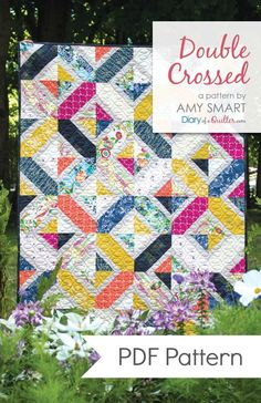Double Crossed quilt pattern by Amy Smart. Fat Quarter friendly quilt, perfect for showing off fabric. Pattern instructions available for Crib Size x and Twin Size x Amy Smart, Quilt Baby, Patch Quilt, Flying Geese, Mini Quilts, Scrappy Quilts, Jellyroll Quilts, Christmas Tree Quilt Block, Beginning Quilting