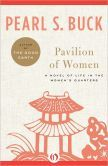Pavilion of Women: A Novel of Life in the Women's Quarters - recommended by Sarah's mom