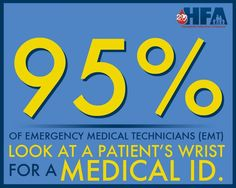 FACT: Medical IDs (like MedicAlert and Road ID) are critical for anyone with bleeding disorders. 95% of first responders look for wrist medical IDs during an emergency to provide appropriate and necessary care. Many local hemophilia organizations, Hemophilia Treatment Centers (HTCs), and HFA have assistance programs to help with the cost of medical IDs and membership fees.