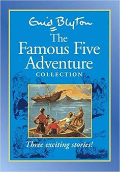 """Famous Five Adventures Collection: A collection of 3 classic adventures. """"Five On A Treasure Island"""" """"Five Go Adventuring Again"""" """"Five Go To Billycock Hill Enid Blyton Books, The Famous Five, Strong Female Characters, Catholic Kids, Treasure Island, Chapter Books, Book Series, Childrens Books, Dj"""