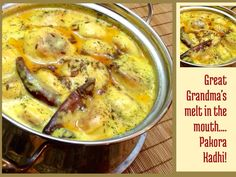 Pakode Wali kadhi… My Great Grandma's recipe!