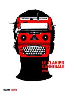 Le clavier canibale, Claro, éd. Inculte